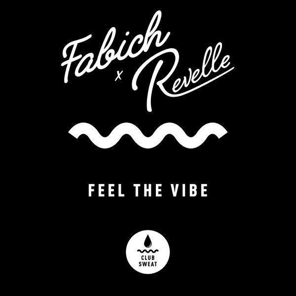 Cover Fabich  Revelle   Feel the Vibe Kopie