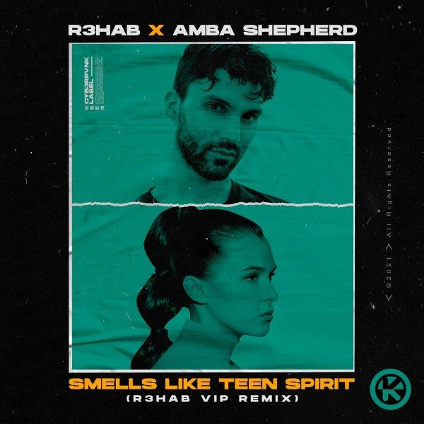 Cover R3HAB  Amba Shepherd   Smells Like Teen Spirit R3HAB VIP Remix 2